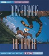 The Danger - Dick Francis, Tony Britton