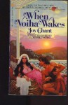 When Voiha Wakes (Bantam Fantasy) - Joy Chant
