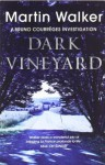 The Dark Vinyard - Martin Walker