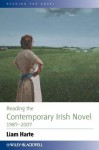 Reading the Contemporary Irish Novel 1987-2007 (Reading the Novel) - Liam Harte