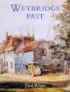 Weybridge Past - Neil White