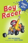 Books for Boys: 4: Boy Racer - Ian Whybrow