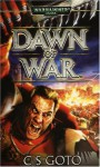 Dawn of War - CS Goto, Ian Edginton, Marc Gascoigne, C.S. Goto