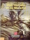 El Ingenioso Hidalgo Don Quijote de La Mancha, 17 - Miguel de Cervantes Saavedra