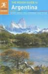 The Rough Guide to Argentina - Andrew Benson, Rosalba O'Brien, Shafik Meghji