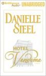 Hotel Vendome: A Novel - Danielle Steel