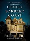 Bones of the Barbary Coast (Audio) - Daniel Hecht, Anna Fields