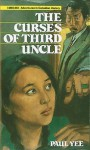 The Curses of Third Uncle - Paul Yee, Donald Besco