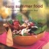 Easy Summer Food - Ryland Peters & Small, Maxine Clark
