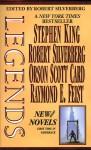 Legends 1 - Orson Scott Card, Robert Silverberg, Raymond E. Feist, Stephen King