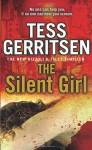 The Silent Girl: Rizzoli & Isles series 9 - Tess Gerritsen