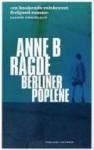 Berlinerpoplene - Anne B. Ragde