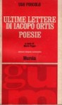 Ultime lettere di Jacopo Ortis, Poesie - Ugo Foscolo, Mario Puppo