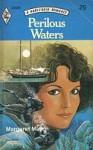 Perilous Waters - Margaret Mayo