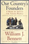 Our Country's Founders - William J. Bennett
