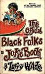 Official Black Folks White Folks Joke Book - Larry Wilde