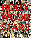 The Great Stars of Hollywood: 100 of Hollywood's Most Fascinating and Enduring Personalities - Fog City Press, The Kobal Collection, Felicity Green Hill