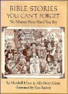 Bible Stories You Can't Forget - Marshall Efron, Alfa-Betty Olsen, Ron Barrett
