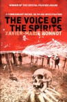 The Voice of the Spirits - Xavier-Marie Bonnot, Justin Phipps