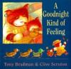 A Goodnight Kind Of Feeling - Tony Bradman