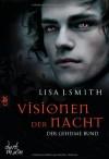 Der geheime Bund (Visionen der Nacht, #2) - L.J. Smith, Anne Emmert
