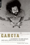 Garcia: A Signpost To New Space - Jerry Garcia, Charles Reich, Jann Wenner