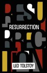 Resurrection - Leo Tolstoy, Louise Maude