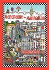 Menopause in Manhattan - Anne Kleinberg, Karine Wagemakers, Charles Fazzino