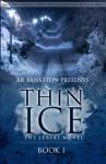 Thin Ice - KR BANKSTON