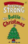 The Battle for Christmas (Cosmic Pyjamas) - Jeremy Strong
