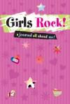 JOURNAL: Girls Rock!: A Journal All About Me! - NOT A BOOK