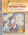 The Curse of the Trouble Dolls - Dian Curtis Regan