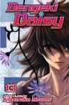 Dengeki Daisy, Vol. 13 (Dengeki Daisy, #13) - Kyousuke Motomi