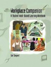 Workplace Companion: A Student Work-Based Learning Notebook - Carl Sargent