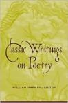 Classic Writings on Poetry - William Harmon