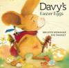 Davy's Easter Eggs Board - Brigitte Weninger, Eve Tharlet