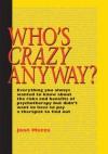 Who's Crazy Anyway - Joan Mazza