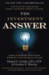 The Investment Answer: Learn to Manage Your Money & Protect Your Financial Future - Gordon Murray
