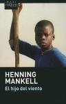 El Hijo del Viento - Henning Mankell