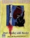 Don't Monkey with Murder - Elizabeth Ferrars
