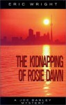 The Kidnapping of Rosie Dawn - Eric Wright
