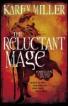 The Reluctant Mage (The Fisherman's Children, #2) - Karen Miller