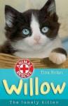 Willow: The Lonely Kitten - Tina Nolan, Sharon Rentta