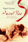Secret Ties - Opal Carew