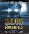 The Bourne Legacy - Scott Brick, Eric Van Lustbader