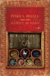 Sleight of Hand - Peter S. Beagle