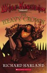 The Heavy Crown: Book Four Of Wolf Kingdom - Richard Harland, Laura Peterson