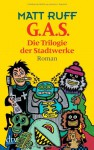 G.A.S. (Gas) - Matt Ruff, Ditte Bandini, Giovanni Bandini