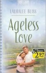 Ageless Love - Lauralee Bliss