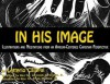 In His Image: Illustrations and Meditations From an African-Centered Christian Perspective - Solomohn Ennis, Barbara Ennis, Litterio Calapi, Frank M. Reid, Jeremiah Wright, Letterio Calapai